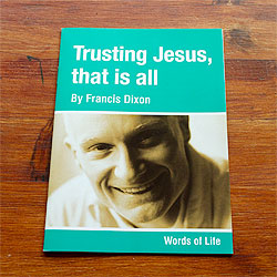 Trusting Jesus - that is all